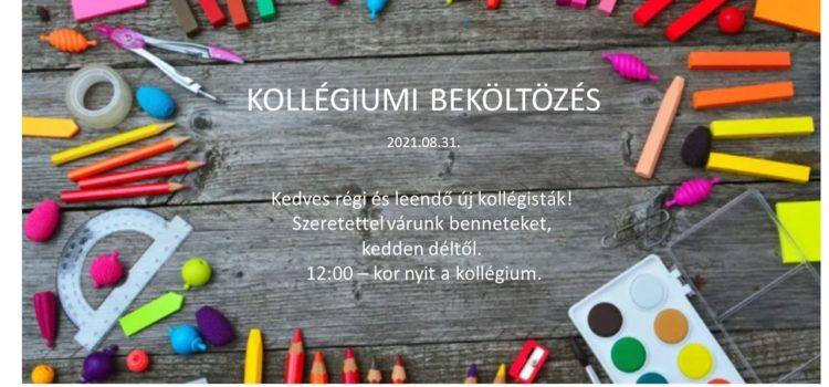 Kollégiumi beköltözés 2021.08.31.